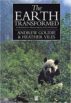 The Earth Transformed: Introduction to the Human Impact on the Environment