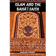 Islam and the Bah' Faith
