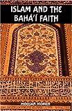 img - for Islam and the Baha'i Faith book / textbook / text book