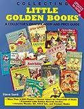 Collecting Little Golden Books, Steve Santi, 0873418727