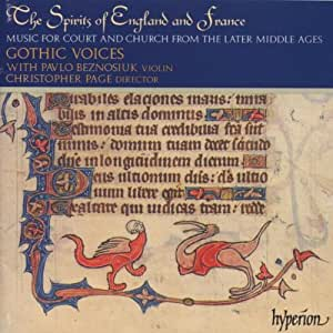 The Spirits of England and France, Vol 1 - Music of the later Middle Ages for Court and Church /Gothic Voices * P Beznosiuk * Page