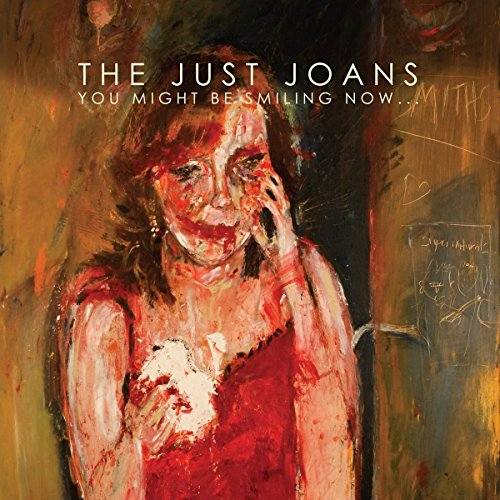 Just Joans - You Might Be Smiling Now