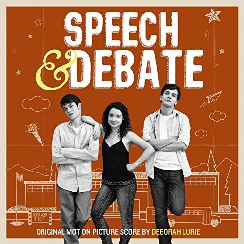 Speech & Debate (Original Motion Picture Score)