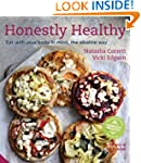 Honestly Healthy: Eat with your body...