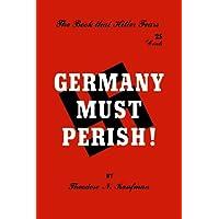 Germany Must Perish!