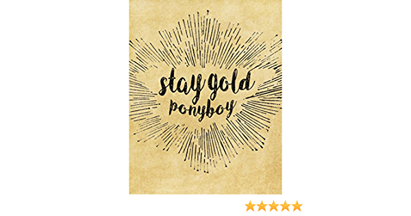 Amazon Com The Outsiders Inspired Stay Gold Poster Print 11x14 Movie Quotes Handmade Then came the part of tiffany huff. the outsiders inspired stay gold poster print 11x14 movie quotes