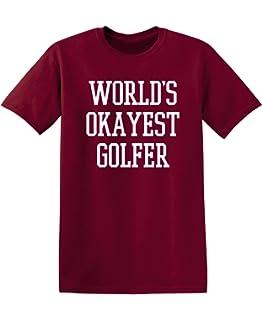 9103535ef Feelin Good Tees World's Okayest Golfer Sports Golfing Golf Funny T Shirt