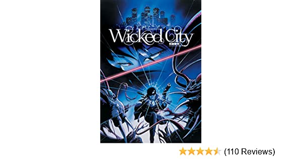 Amazon.com: Wicked City (Remastered Special Edition): Wicked ...