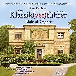 Der Klassik(ver)führer. Richard Wagner