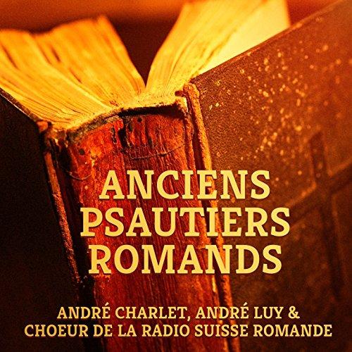 (Anciens psautiers romands (Psaumes, chorales et)