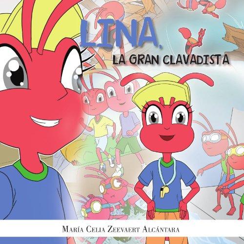 Lina, La Gran Clavadista  [Alcántara, Celia Zeevaert] (Tapa Blanda)