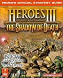 img - for Heroes of Might and Magic III: The Shadow of Death, Prima's Official Strategy Guide book / textbook / text book