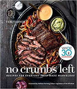 No Crumbs Left Cookbook – Teri Turner