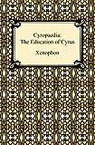 Cyropaedi, Xenophon and H. G. Dakyns, 1420933639