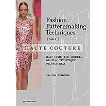 Fashion Patternmaking Techniques ? Haute couture [Vol 1] Apr 4, 2017