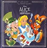 Alice au Pays des Merveilles, DISNEY CLASSIQUE (refonte)