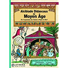 Alcibiade Didascaux au Moyen Âge - De l'expansion de l'Islam à Pépin le Bref