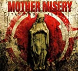 Standing Alone by Mother Misery (2010-12-28)