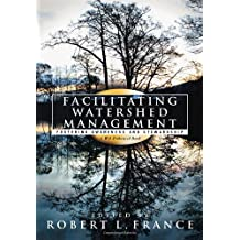 Facilitating Watershed Management: Fostering Awareness and Stewardship