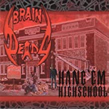 Hang'em Highschool by Braindeadz
