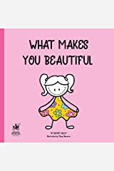 What Makes You Beautiful Kindle Edition