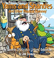 Yarns and Shanties (And Other Nautical Baloney): The Twelfth Sherman's Lagoon Collection (Sherman's Lagoon Collections)