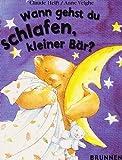 img - for Wann gehst du schlafen, kleiner B r? ( Ab 3 J.). book / textbook / text book