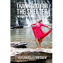 Thank God for The Shelter 2nd Edition: Memoirs of A Homeless Healer