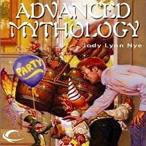 Advanced Mythology Audiobook