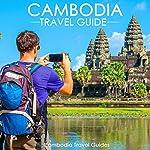 Cambodia Travel Guide | Cambodia Travel Guides