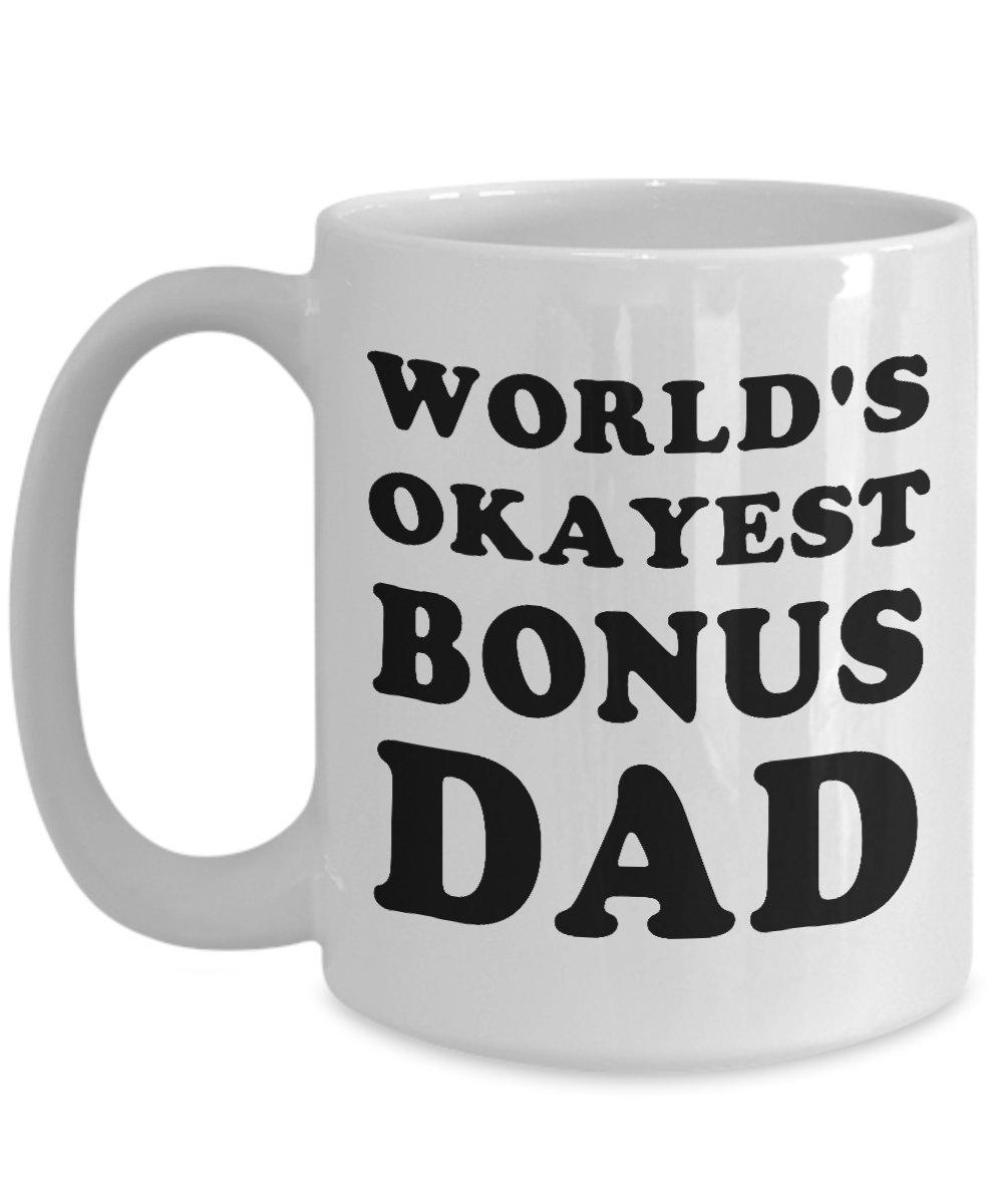 World 's Okayest BonusボーナスDadお父さんマグカップ – 完璧なギフトアイデアの女性、お母さん、妻、彼女、妹の母の日、誕生日、クリスマス 15oz GB-3271597-43-White 15oz ホワイト B07G2XTRHV