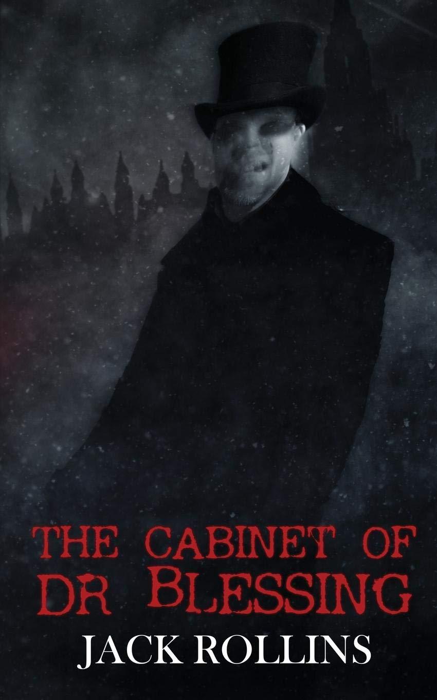 The Cabinet of Dr Blessing: : Rollins, Jack: Bücher
