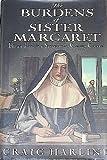 The Burdens of Sister Margaret, Craig E. Harline and Craig Harline, 0385473958