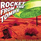 Day the Earth Met the Rocket From the Tombs