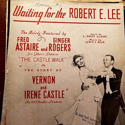 Waiting for the Robert E. Lee - Piano/Vocal Sheet Music (Waiting For The Robert E Lee Sheet Music)