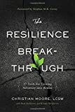 The Resilience Breakthrough, Christian Moore, 1626340935