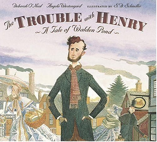 The Trouble with Henry: A Tale of Walden Pond