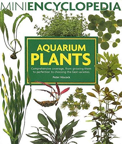 Aquarium Plants  Mini Encyclopedia Series For Aquarium Hobbyists