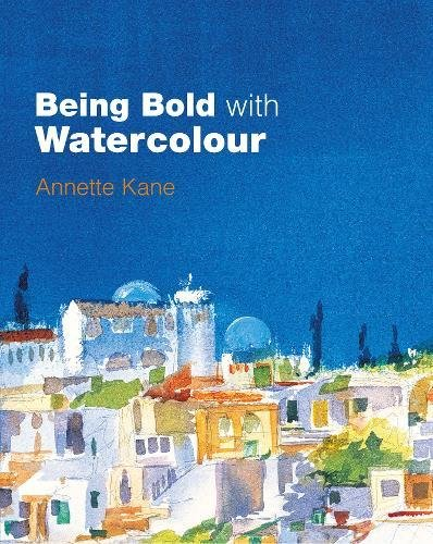 Download Being Bold with Watercolour pdf epub