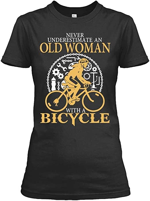 fb4323bb Amazon.com: Never Underestimate an Old Woman with A Bicycle Tshirt for  Women: Clothing