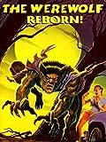 Werewolf Reborn!