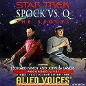 Star Trek: Spock vs. Q, The Sequel (Adapted) Hörbuch von Cecelia Fannon Gesprochen von: Leonard Nimoy, John de Lancie