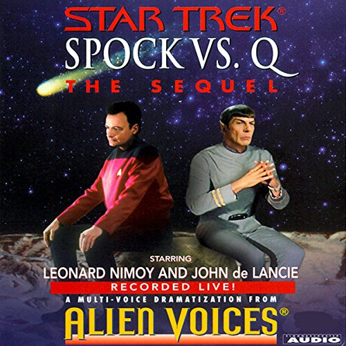 Star Trek: Spock vs. Q, The Sequel (Adapted) Audiobook [Free Download by Trial] thumbnail