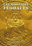 Image de Les monnaies féodales