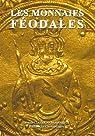 Les monnaies féodales par Clairand