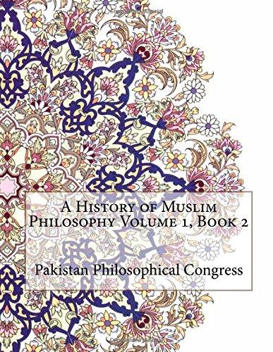 Download A History of Muslim Philosophy Volume 1, Book 2 ebook