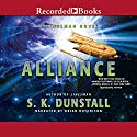 Alliance: A Linesman Novel, Book 2 Audiobook by S. K. Dunstall Narrated by Brian Hutchison