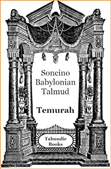 Talmud Temurah (Soncino Babylonian Talmud Book 46) by [Miller, L.]