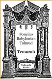 Talmud Temurah (Soncino Babylonian Talmud Book 46)