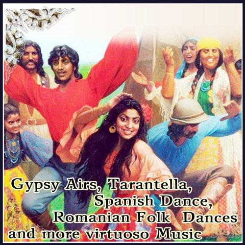 Gypsy Airs, Tarantella, Spanish Dance, Romanian Folk Dances and more virtuoso -